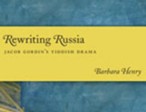 Rewriting Russia: Jacob Gordin's Yiddish Drama