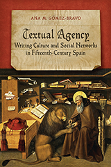 Textual Agency: Writing Culture & Social Networks in Fifteenth Century Spain