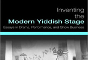 Inventing the Modern Yiddish Stage- cropped