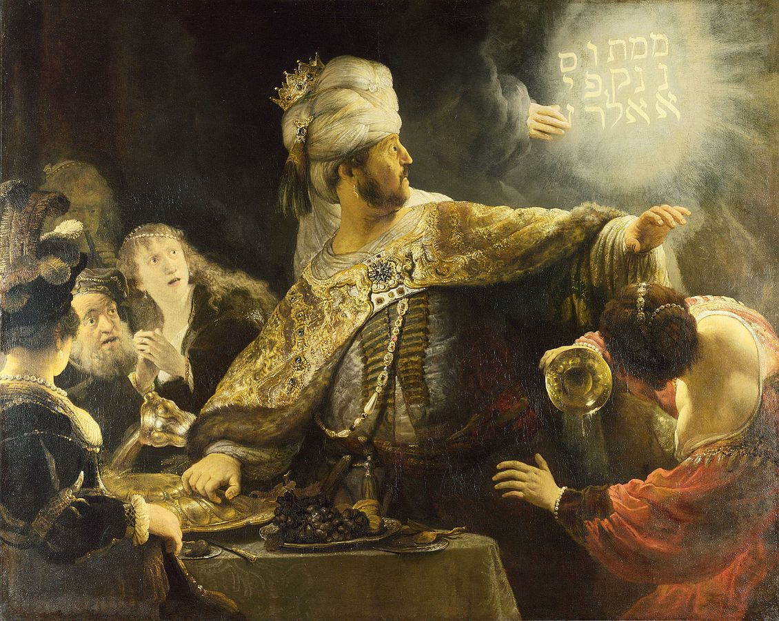 Belshazzar's Feast by Rembradt, 1635. The painting depicts a narrative from the book of Daniel.