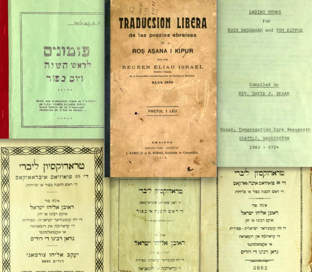 Rabbi Reuben Eliyahu Israel's Traduksyon livre de las Poezias Ebraikas de Rosh Ashana i Kippur. Left to Right: Brussels, 1973; Craiova, 1910; Seattle, 1963; Rhodes-Livorno, 1931; Izmir 1910; Izmir, 1922.