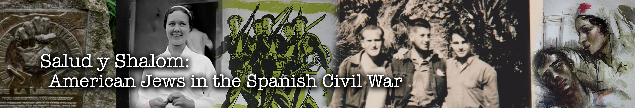 Salud y Shalom: Americans Jews in the Spanish Civil War IV