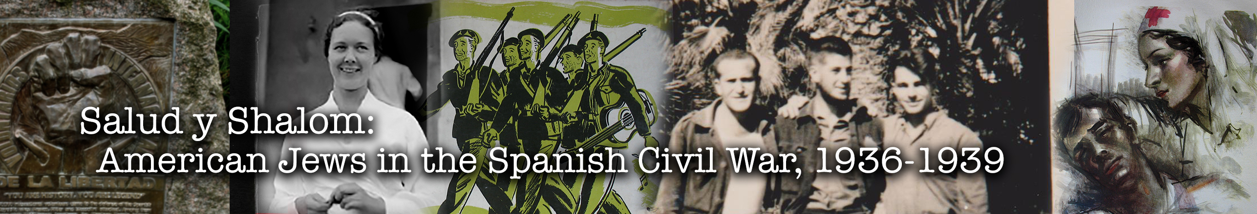 Salud y Shalom: Americans Jews in the Spanish Civil War
