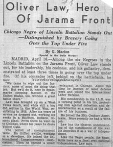 "Newspaper article: ""Oliver Law, Hero of Jarama Front- Chicago Negro of Lincoln Battalion Stands Out"""