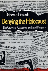 """Deborah Lipstadt's book, """"Denying the Holocaust,"""" was published in 1993."""
