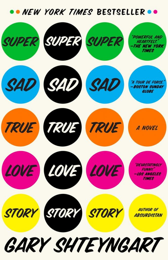 "Cover of the novel ""Super Sad True Love Story,"" with repeating title words in brightly colored dots"