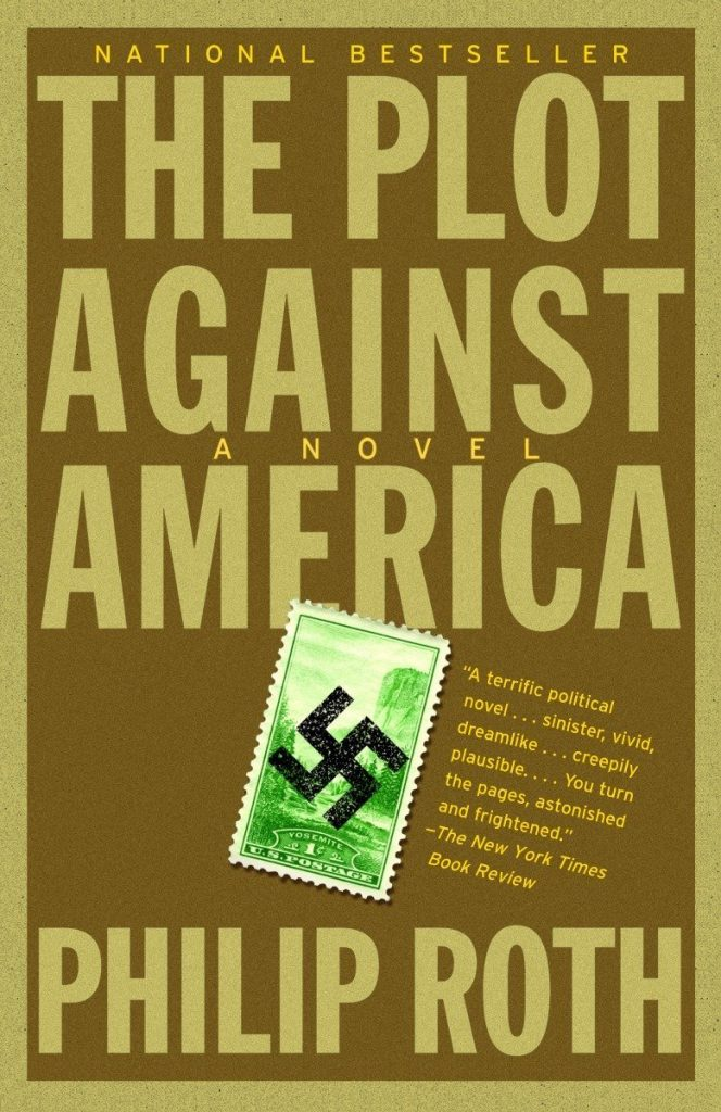 "Book cover of ""The Plot Against America,"" showing the bold text of the title against a brown-paper background, with an American stamp bearing a Nazi swastika below"