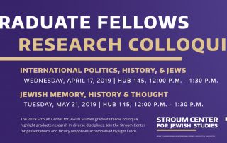 "Purple banner with white and gold text reading ""Graduate Fellows Research Colloquia,"" with the colloquia titles, dates, and times listed below, along with the Stroum Center logo"