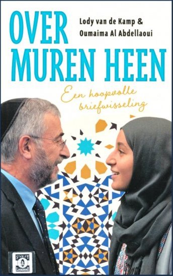"Book cover shows the colorful title ""Over Muren Heen: Een hoopvolle briefwisseling,"" with a photo of van de Kamp and al Abdellaoui smiling and looking at each other from either side"