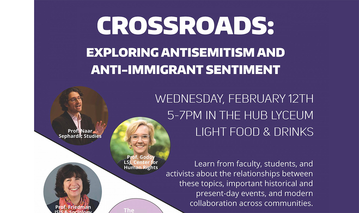 "Flyer for the student event ""Crossroads: Exploring Antisemitism and Anti-Immigrant Sentiment"""