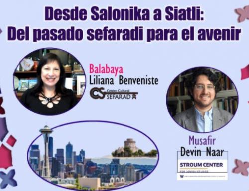 Enkontros de Alhad: Liliana Benveniste (CCS) y Dr. Devin Naar (UW) | Centro Cultural Sefarad