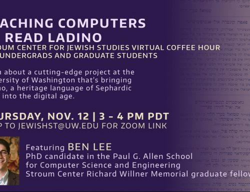VIDEO | Teaching Computers to Read Ladino: Student Coffee Hour with SCJS Graduate Fellow Ben Lee