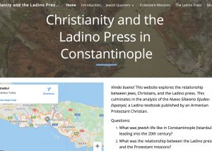 """Screencap of website homepage with """"Christianity & the Ladino Press in Constantinople"""" in its top banner"""